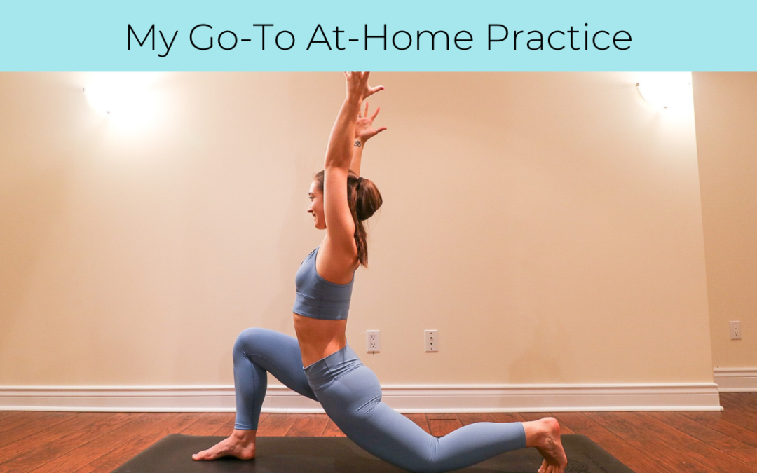 My Go-To At-Home Practice