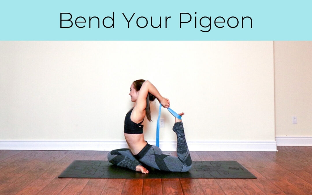 Bend Your Pigeon
