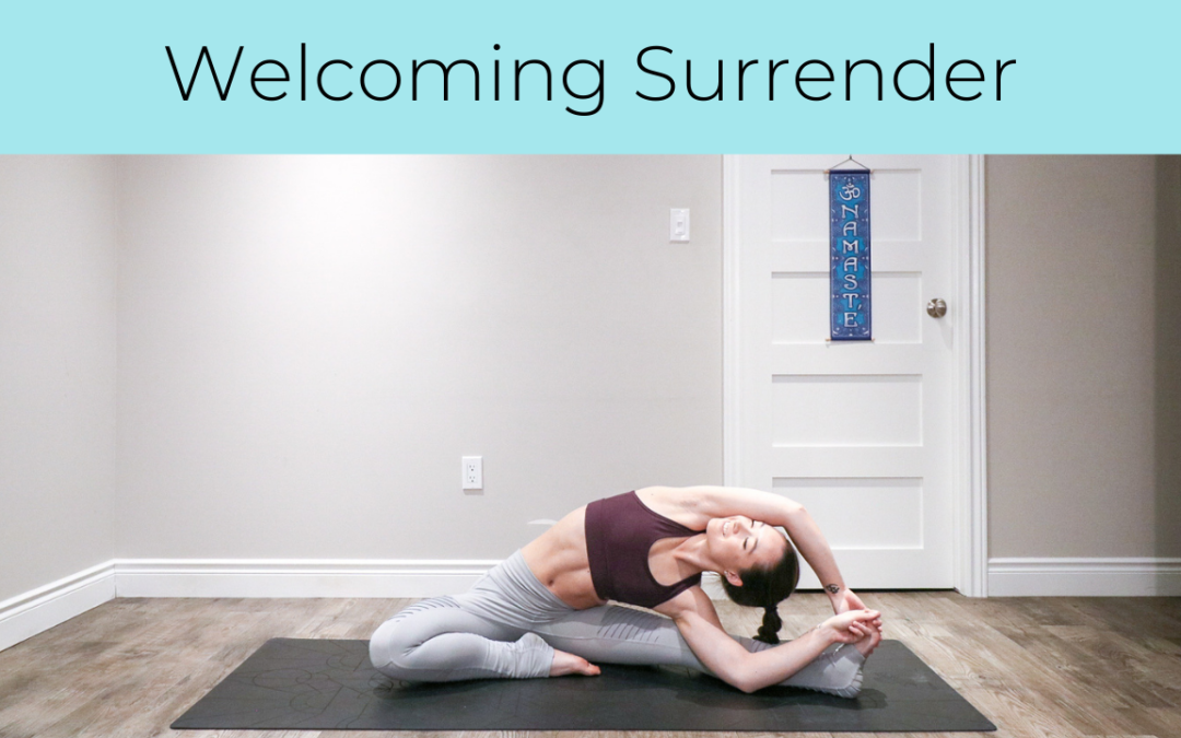 Welcoming Surrender
